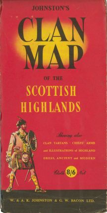 Johnston's Clan Map of the Scottish Highlands. W., A K. Johnston, G W. Bacon Ltd