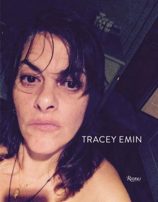 TRACEY EMIN: Works 2007-2017. Jonathan Jones
