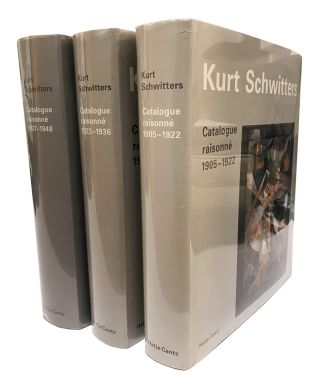 KURT SCHWITTERS: Catalogue Raisonne. Set of 3 volumes. Karin Orchard, Isabel Schulz, Isabel...