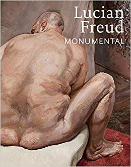 LUCIAN FREUD: Monumental. Philippe de Montebello, David Dawson