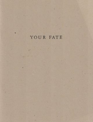 Your Fate. ALLAN MCCOLLUM, Matt Mullican