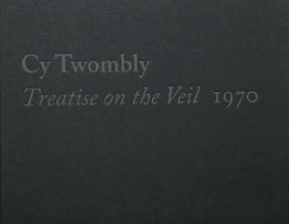 CY TWOMBLY: Treatise on the Veil, 1970. Michelle White
