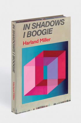 HARLAND MILLER: In Shadows I Boogie. Michael Bracewell