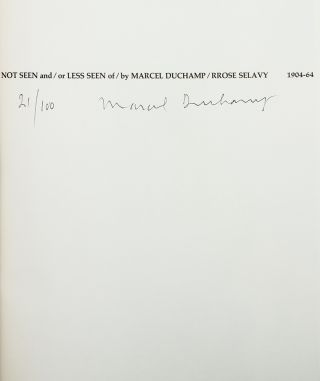 Not Seen and/or Less Seen of/by MARCEL DUCHAMP/Rrose Selavy 1904-1964.