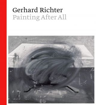 GERHARD RICHTER: Painting After All. Sheena Wagstaff
