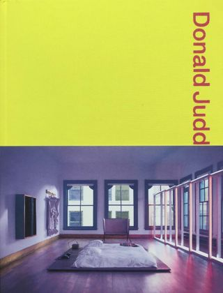 DONALD JUDD: Spaces. Donald Judd
