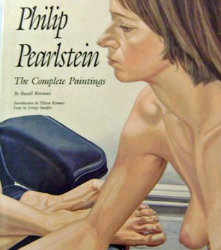 PHILIP PEARLSTEIN, THE COMPLETE PAINTINGS. Russell Bowman