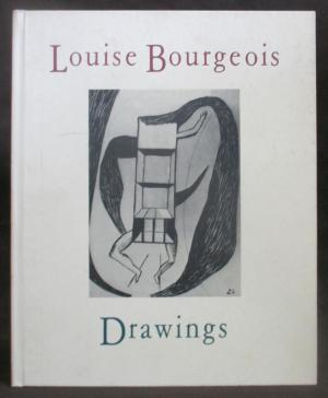 LOUISE BOURGEOIS: Drawings. New York. Robert Miller Gallery, Robert Storr