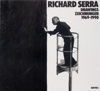 RICHARD SERRA: Drawings/Zeichnungen 1969-1990. Catalogue Raisonne/Werk. Hans Janssen