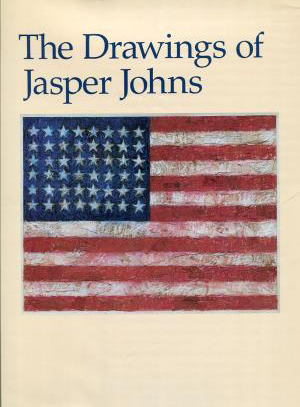The Drawings of JASPER JOHNS. Nan Rosenthal, Ruth E. Fine, D. C. National Gallery of Art...