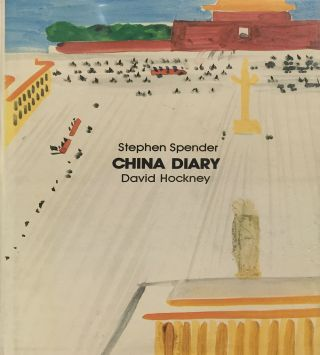China Diary. [DAVID HOCKNEY]. Stephen Spender