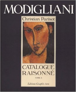 MODIGLIANI: Catalogue Raisonné. Tome II. Christian Parisot.
