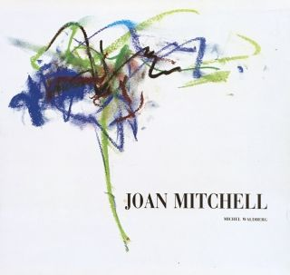 JOAN MITCHELL. Michel Waldberg