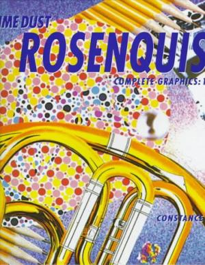 JAMES ROSENQUIST: Time Dust. The Complete Graphics, 1962-1992. Constance W. Glenn, Long Beach....