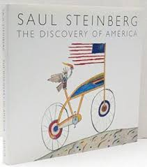 SAUL STEINBERG: The Discovery of America. Saul Steinberg