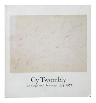 CY TWOMBLY: Paintings and Drawings 1954-1977. NEW YORK. WHITNEY, Barthes