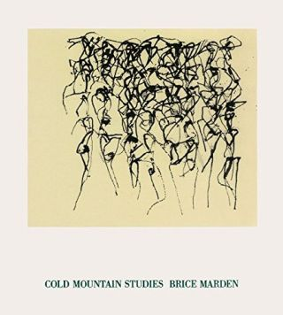 BRICE MARDEN: Cold Mountain Studies. Bastian