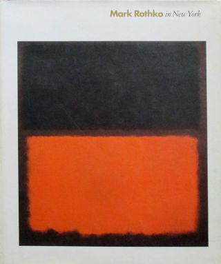 MARK ROTHKO in New York. Diane Waldman, New York. Guggenheim Museum.
