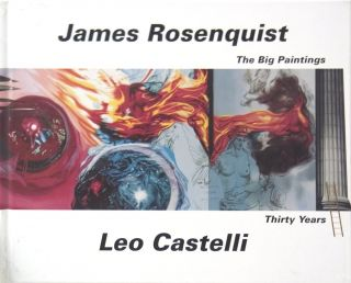 JAMES ROSENQUIST: The Big Paintings. New York. Leo Castelli Gallery, Susan Brundage