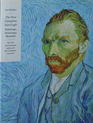 The New Complete VAN GOGH: Paintings, Drawings, Sketches. Jan Hulsker