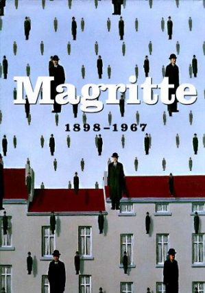 MAGRITTE 1898-1967. David Sylvester, Whitfield, Brussels. Royal Museums of Fine Arts of Belgium.
