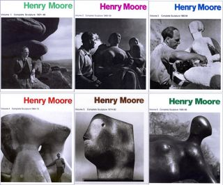 HENRY MOORE, 6 Volume Set of Complete Sculpture. David Sylvester, Alan Bowness, Sylvester Bowness.