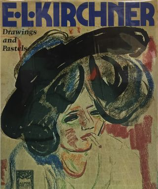 E.L. KIRCHNER. DRAWINGS AND PASTELS. ROMAN KETTERER, Claus Zoege von Manteuffel