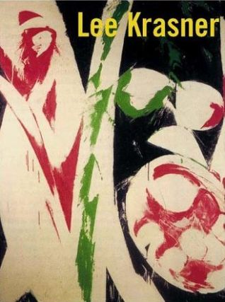 LEE KRASNER. Robert Hobbs, Brooklyn Museum, Los Angeles. LACMA
