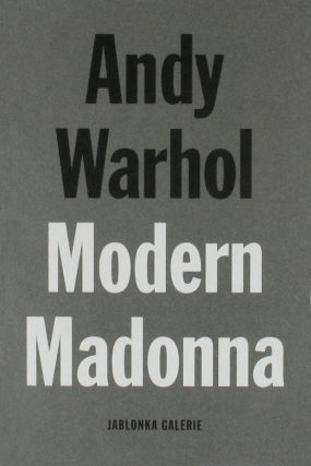 ANDY WARHOL Modern Madonna Drawings. Cologne. Jablonka Galerie, Michael Luthy