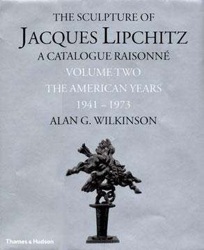 The Sculpture of JACQUES LIPCHITZ. Catalolgue Raisonne, Vol. 2