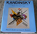 KANDINSKY: Catalogue Raisonne of the Oil Paintings, Volume One: 1900-1915 and Volume Two:...